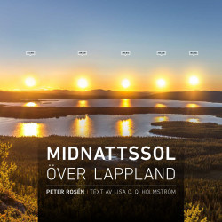 Midnightsun Over Swedish Lapland Peter Rosén
